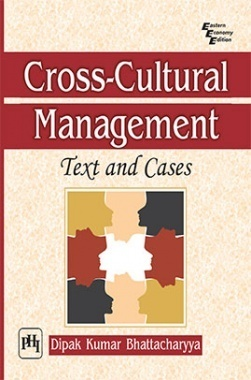 Cross-cultural Management : Text And Cases
