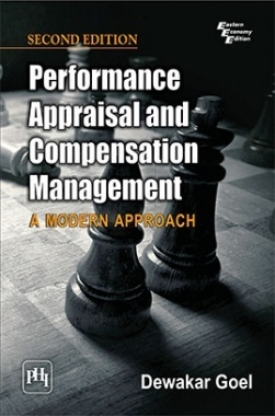 Performance Appraisal And Compensation Management : A Modern Approach