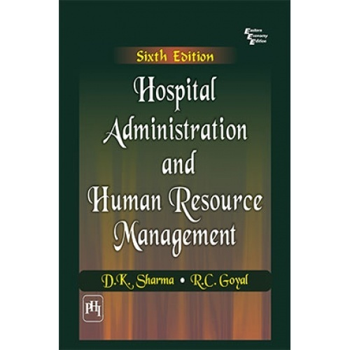 Hospital administration and human resource management by d k hospital administration and human resource management fandeluxe Choice Image