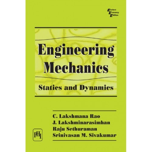 Engineering mechanics statics and dynamics by c lakshmana rao engineering mechanics statics and dynamics fandeluxe Image collections