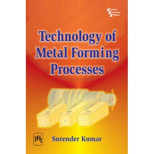 Technology of metal forming processes by surender kumar pdf technology of metal forming processes fandeluxe Image collections