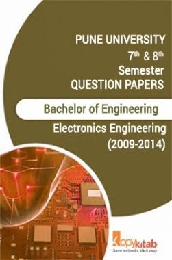PUNE UNIVERSITY QUESTION PAPERS 4th Year Electronics Engineering (2009-2014)