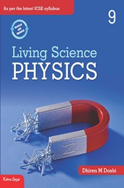 Download ICSE Living Science Physics Class IX by Dhiren M Doshi PDF Online