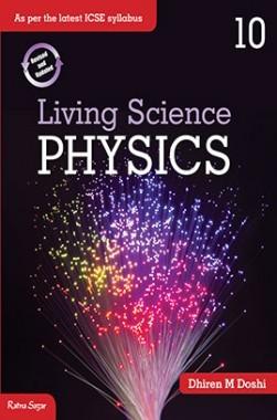 ICSE Living Science Physics Class X