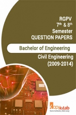 RGPV QUESTION PAPERS 4th Year Civil Engineering (2009-2014)