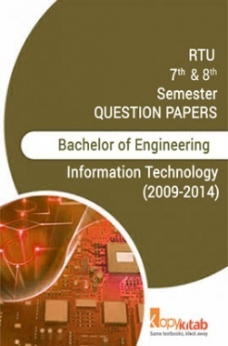RTU QUESTION PAPERS 4th Year Information Technology 2009-2014