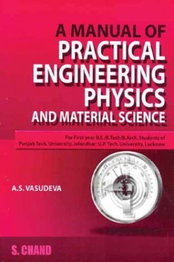 A Manual Of Practical Engineering Physics And Material Science