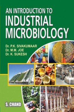 An Introduction To Industrial Microbiology