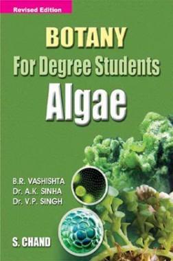 Botany For Degree Students -ALGAE