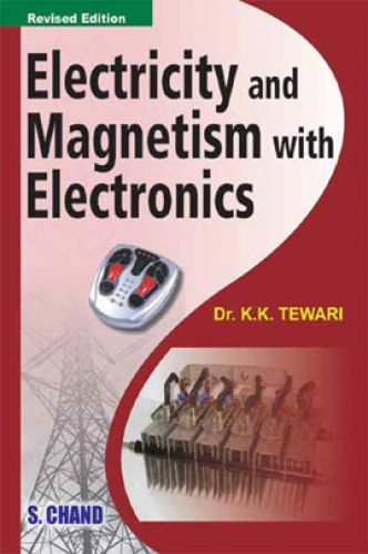 Electricity And Magnetism With Electronics by Dr. K.K ...