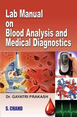 Lab Manual On Blood Analysis And Medical Diagnostics