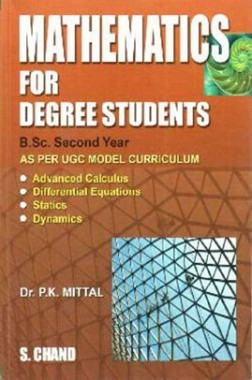 Mathematics For Degree Students B.Sc. Second Year