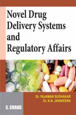 Novel Drug Delivery Systems And Regulatory Affairs