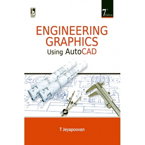 Engineering graphics using autocad by t jeyapoovan pdf download engineering graphics using autocad by t jeyapoovan pdf download ebook engineering graphics using autocad from schand publications fandeluxe Choice Image