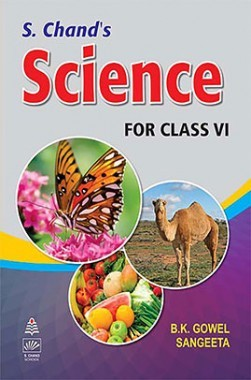 SChand's Science For Class VI