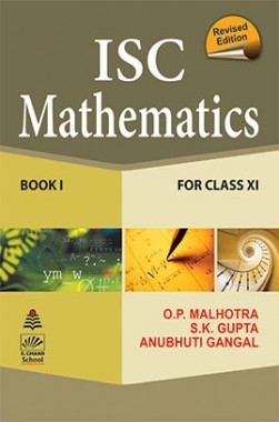 download schand s isc mathematics for class xi by o p malhotra and