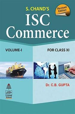 ISC Commerce For Class XI Vol I