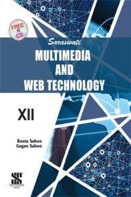 Saraswati Multimedia & Web Technology A Textbook For Class-XII