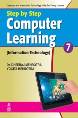 Step By Step Computer Learning (Information Technology) - 7