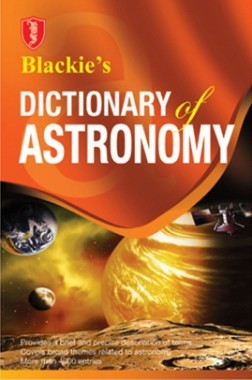 Blackie's Dictionary Of Astronomy