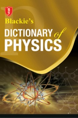 Blackie's Dictionary Of Physics
