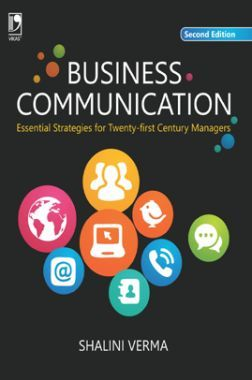 Business Communication: Essential Starategies For 21st Century Managers