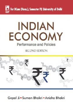 Indian Economy: Performance & Policies (For University Of Delhi)