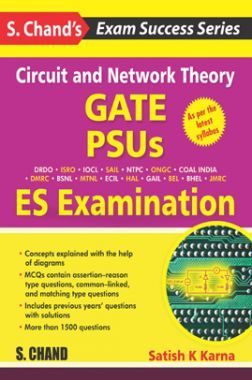 Circuit And Network Theory - GATE, PSUS And ES Examination