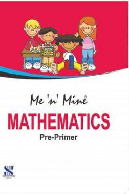 Me n Mine Mathematics For Pre-Primer