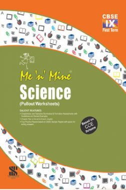 Me n Mine-Science-Term-1 For Class IX
