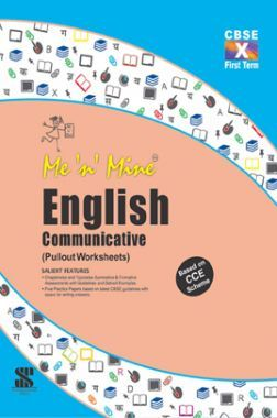 Me N Mine English Communicative First Term For Class-X CBSE (Pullout Worksheets)