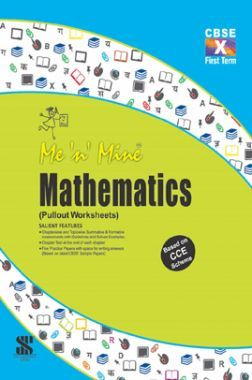Me N Mine Mathematics First Term For Class-X CBSE (Pullout Worksheets)