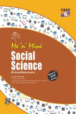 Me N Mine Social Science For Class-VI CBSE (Pullout Worksheets)