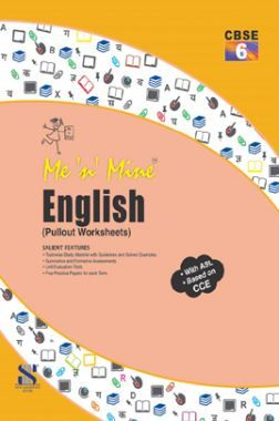 Me N Mine English For Class-VI CBSE (Pullout Worksheets)