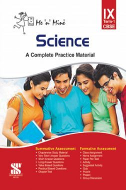 Me N Mine Science First Term For Class-IX CBSE