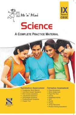 Me N Mine Science Second Term For Class-IX CBSE