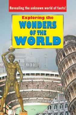Exploring The Wonders Of The World