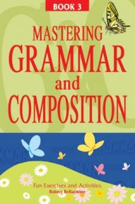 Mastering Grammar And Composition Book-III