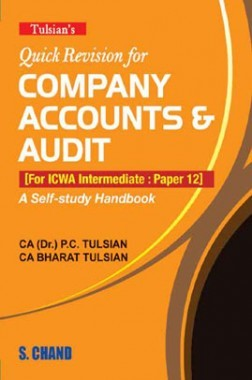 Tulsian's Quick Revision For Company Accounts  Audit ICWA