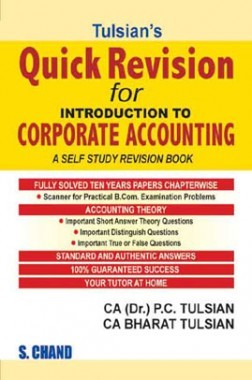 Tulsian's Quick Revision For Introduction To Corporate Accounting