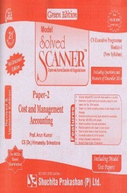 Solved Scanner CSEP Module-I Cost and Management Accounting Paper 2 Dec 2014