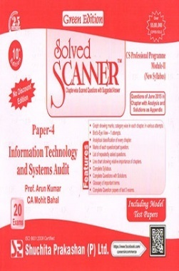 Solved Scanner CS Professional Programme Module-II New Syllabus Paper-4 Information Technology and Systems Audit Green Edition (Jul-2015)