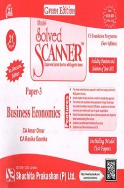 Model Solved Scanner CS Foundation Programme (New Syllabus) Paper-3 Business Economics Green Edition (Jul-2015)