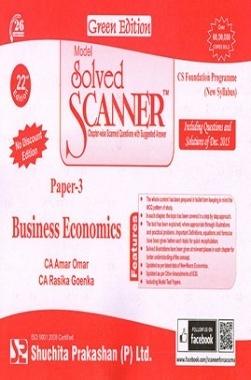 Model Solved Scanner CS Foundation Programme (New Syllabus) Paper-3 Business Economics Green Edition (Dec-2015)