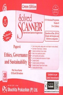 Solved Scanner CS Professional Programme Module-II New Syllabus Paper-6 Ethics, Governance and Sustainability Green Edition (Dec-2015)