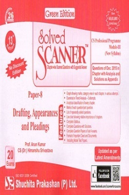Solved Scanner CS Professional Programme Module-III New Syllabus Paper-8 Drafting, Appearances and Pleadings Green Edition (Dec-2015)