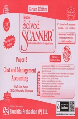 Model Solved Scanner CS Executive Programme Module-I New Syllabus Paper-2 Cost and Management Accounting Green Edition (Jul-2016)