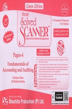 Model Solved Scanner CS Foundation Programme (New Syllabus) Paper-4 Fundamentals of Accounting and Auditing Green Edition (Jul-2016)