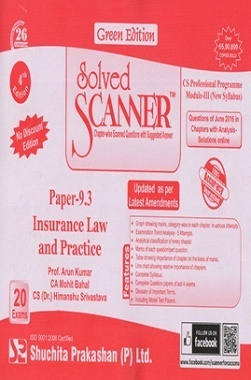 Solved Scanner CS Professional Programme Module-III Paper-9.3 Insurance Law and Practice (New Syllabus) Green Edition (Jul-2016)