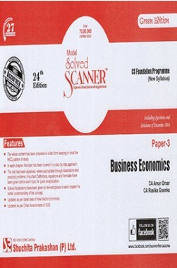 Model Solved Scanner CS Foundation Programme (New Syllabus) Paper-3 Business Economics Green Edition (Dec-2016)